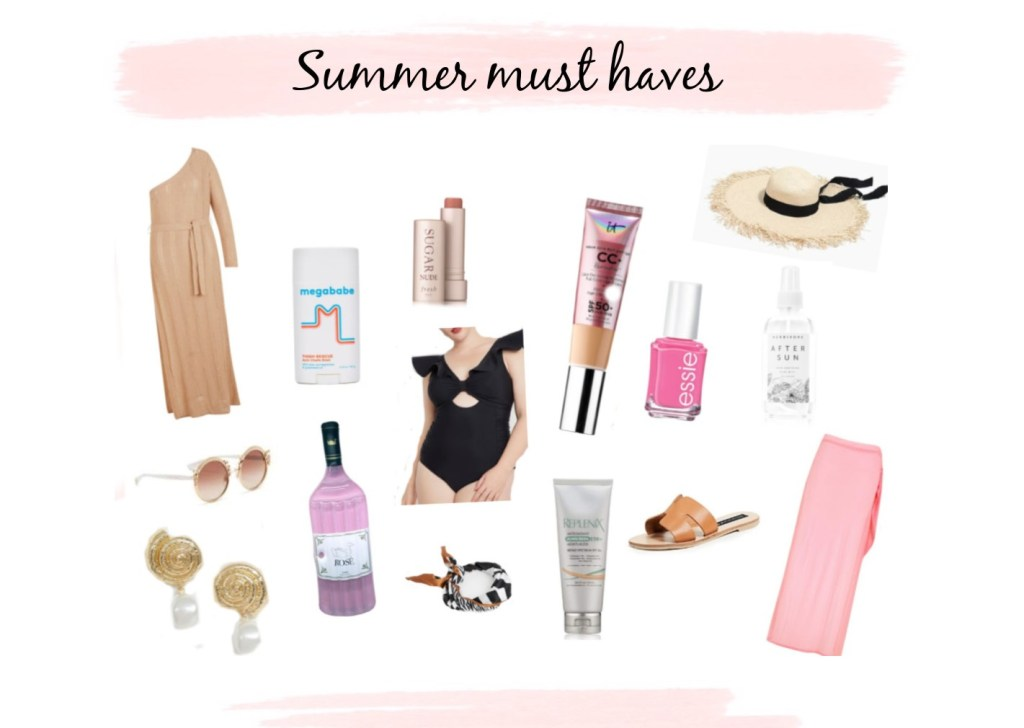 | Summer must haves |