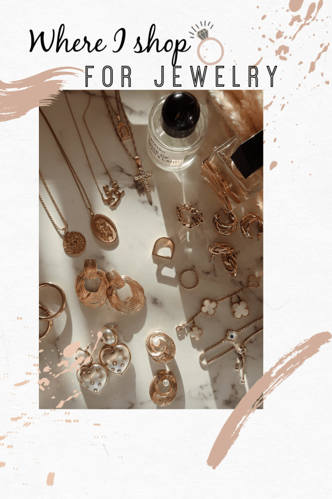 | Where I shop for jewelry|