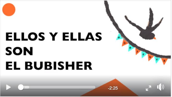 ELLOS Y ELLAS SON EL BUBISHER