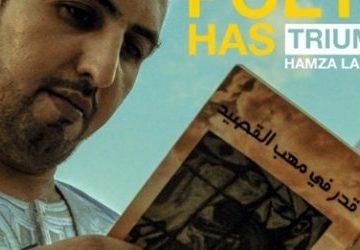 """Poetry Has Triumphed,"" Says Hamza Lakhal, A Saharawi Poet | Al-Saharawi"