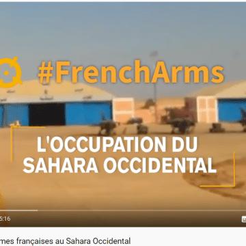 Francia vende armas a Marruecos destinadas a sostener la represión en el Sahara Occidental ocupado (prensa francesa – vídeos)
