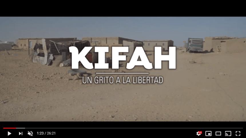 DOCUMENTAL SAHARA «KIFAH, UN GRITO A LA LIBERTAD» Programa 2 El Conflicto