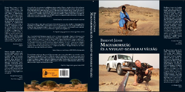 """""""Hungary and the Crisis in Western Sahara"""", a new book published by Hungarian expert in the conflict Dr. János Besenyő   Sahara Press Service"""