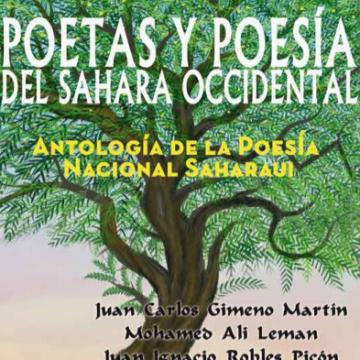 Nueva publicación: Poetas y Poesía del Sáhara Occidental. Antropología de la poesía nacional saharaui – Gimeno Martin, J.C.y al. (2020) | OUISO