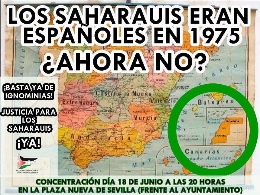 Sahara Sevilla | LOS SAHARAUIS ERAN ESPAÑOLES EN 1975 ¿AHORA NO?