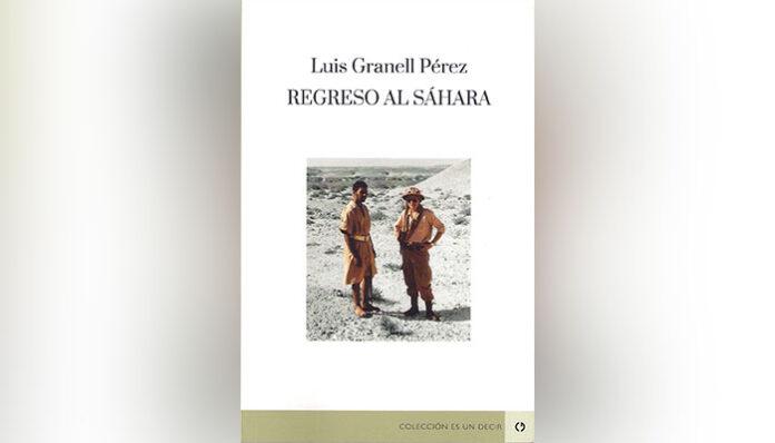El periodista Luis Granell regresa al Sáhara Occidenta con su último libro | Sahara Press Service