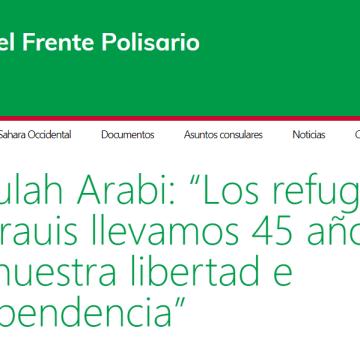 """Abdulah Arabi: """"Los refugiados saharauis llevamos 45 años luchando por nuestra libertad e independencia"""""""