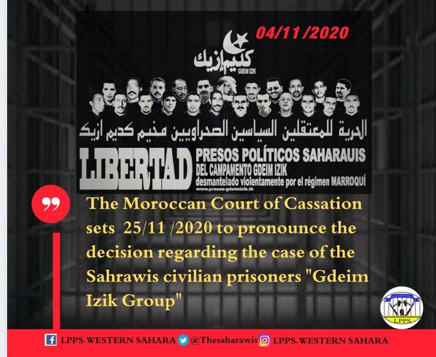 El Tribunal de Casación de Marruecos fija el 25.11.2020 para pronunciarse sobre el caso de los presos civiles saharauis del grupo Gdeim Izik