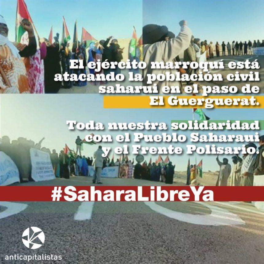 Anticapitalistas ante la escalada bélica en el Sahara: con el pueblo saharaui, por su derecho de autodeterminación y el fin de la ocupación