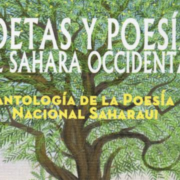 Los poetas saharauis cantan la vida en el desierto y la lucha de su pueblo por la libertad – Catalunya Press
