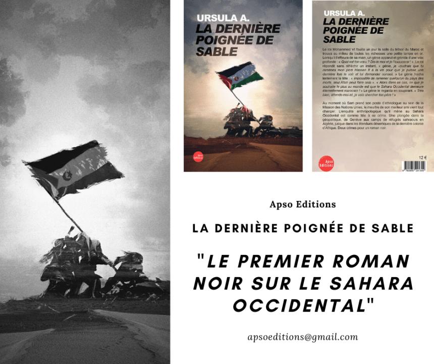 LA DERNIÉRE POIGNÉE DE SABLE – EL ÚLTIMO PUÑADO DE ARENA | La primera novela negra sobre el Sahara Occidental