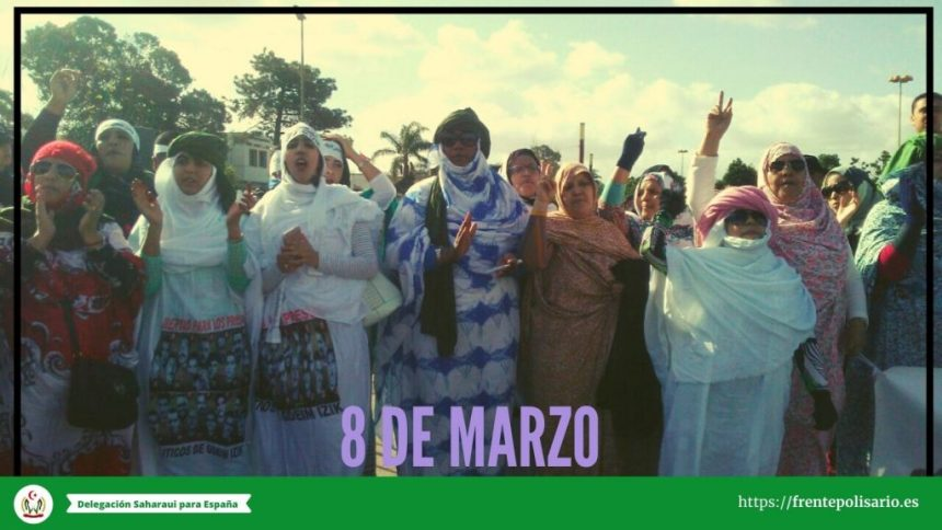 """8 de marzo:""""Saharauía libre» – Delegación""""SAHARAUÍA""""الصحراوية en España"""