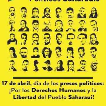 17 de abril, día de los presos políticos: ¡Por los Derechos Humanos y la Libertad del Pueblo Saharaui! – CEAS-Sahara