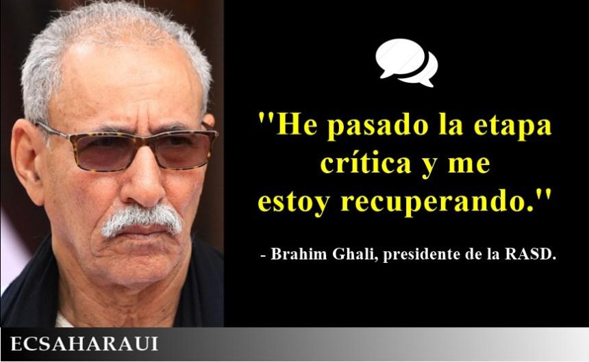 Brahim Ghali: »He pasado la etapa crítica y me estoy recuperando»