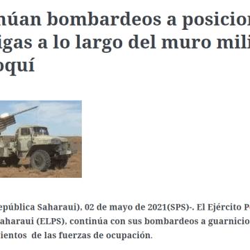 Continúan bombardeos a posiciones enemigas a lo largo del muro militar marroquí | Sahara Press Service