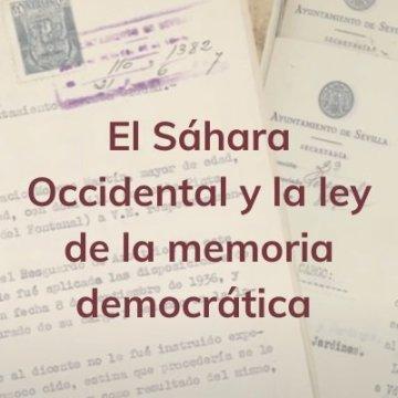 El Sáhara Occidental y la ley de la memoria democrática por Haddamin Moulud Said