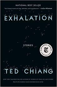 Exhalation: Stories: Chiang, Ted: 9781101947883: Amazon.com: Books