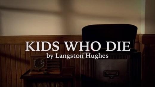 Kids Who Die by Langston Hughes