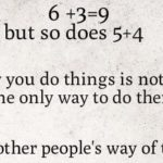Respect Others' Way Of Thinking