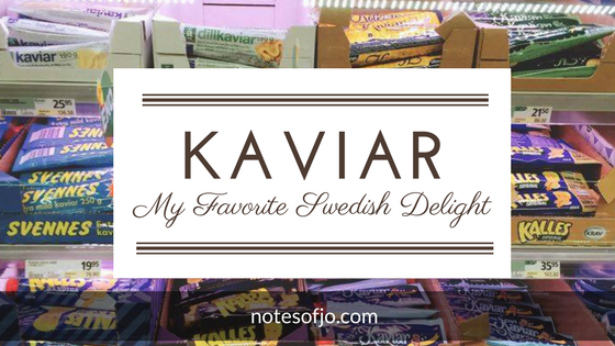Kaviar: My Favourite Swedish Delight