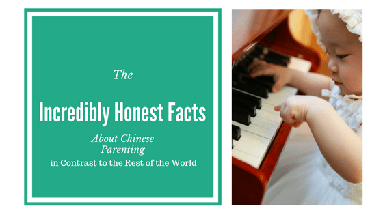 The Incredibly Honest Facts About Chinese Parenting in Contrast to the Rest of the World