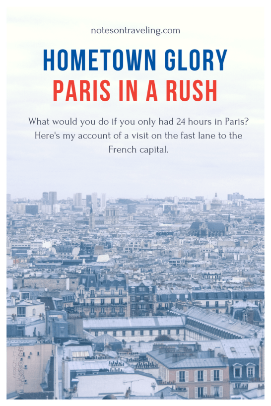My first visit to Paris, France, lasted little more than 24 hours. In a whirlwind day, I walked around town to explore the savoir vivre of the city of love.