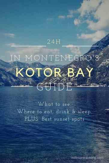 24 Hours in Kotor & the Kotor Bay, Montenegro
