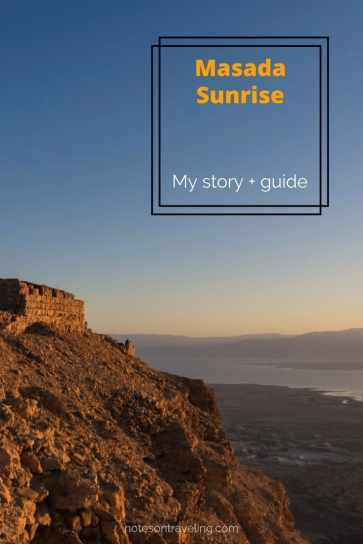 How I watched the Masada sunrise on Herod's fortress, Israel's favorite sight. Includes practical info with links on transport, accommodation & food.