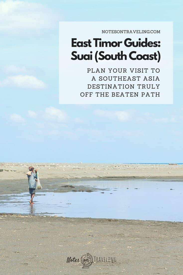 Suai offers much the same as East Timor's northern coast - pristine beaches, coral reefs, crocodiles, fresh fish, and coconuts - but with fewer people. Here's all you need to know to plan your visit. #timorleste #southeastasia #offthebeatenpath #backpacking