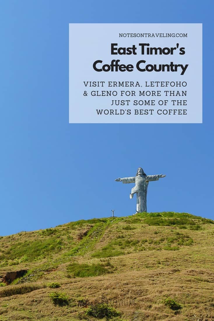 Coffee is one of Timor-Leste's best-kept secrets. But the country does, in fact, produce some of the finest organic beans for bigshots like Starbucks. In this guide, you'll learn all you need to know about visiting East Timor coffee country - Gleno, Ermera, Letefoho - and discover more than just coffee. #coffeelovers #offthebeatenpath #southeastasia #timorleste