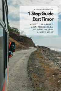 Only 2 hours from Bali, the continent's youngest country, Timor-Leste, is also one of the hardest to travel in Southeast Asia. This post offers all the info you need if you're thinking about backpacking East Timor: from visa and international flight connections to money, phone/data plans, transport, and accommodation, plus a helpful link list to get the latest info. #southeastasia #offthebeatenpath #travelblogger