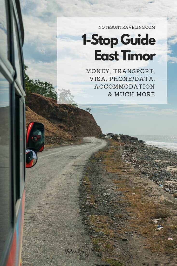 Only 2 hours from Bali, the continent's youngest country, Timor-Leste, is also one of the hardest to travel in Southeast Asia. Read on to learn all you need to know if you're thinking about backpacking East Timor: from visa and international flight connections to money, phone/data plans, transport, and accommodation, plus a helpful link list to get the latest info. #southeastasia #offthebeatenpath #travelblogger