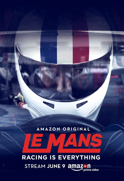 Le Mans: Racing Is Everything poster