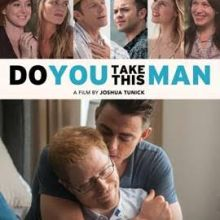Do You Take This Man poster (Breaking Glass Pictures)