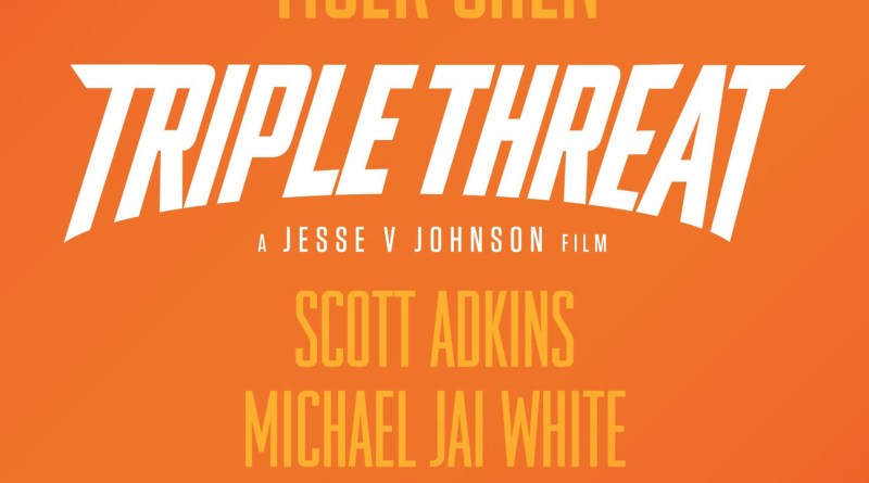 Triple Threat poster (Well Go USA/Arclight Pictures)