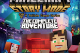 AVAILABLE TODAY: Minecraft Story Mode – The Complete Adventure