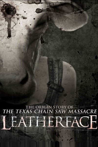 """Poster for the movie """"Leatherface"""""""