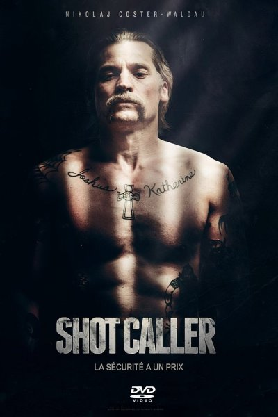 """Poster for the movie """"Shot Caller"""""""