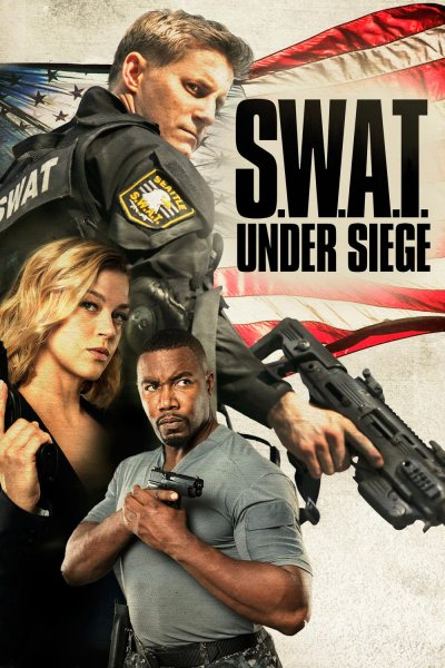 """Poster for the movie """"S.W.A.T. Under Siege"""""""