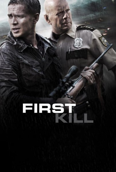 """Poster for the movie """"First Kill"""""""