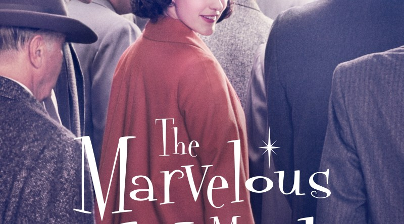 The Marvelous Mrs. Maisel Season One poster (Amazon Prime Video)