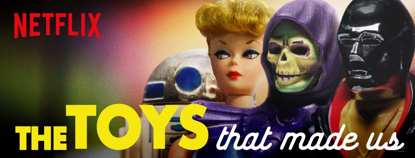 The Toys That Made Us Hitting Netflix