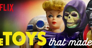The Toys That Made Us (Netflix)
