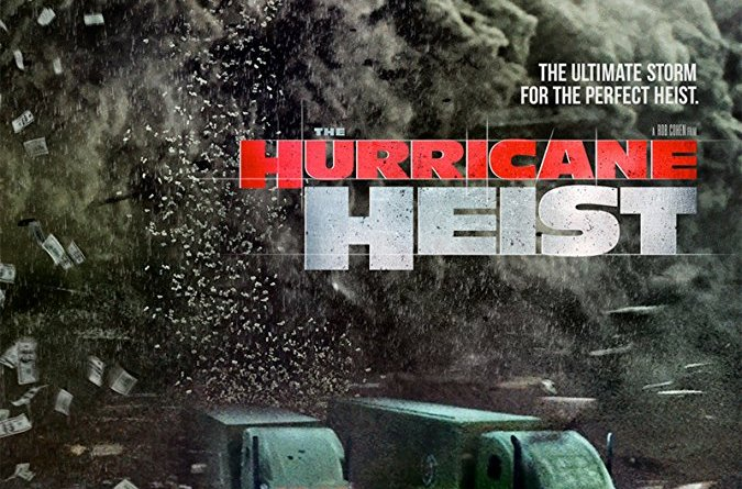 The Hurricane Heist poster (Entertainment Studios Motion Pictures)