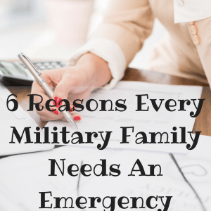 6 Reasons Every Military Family Needs An Emergency Fund