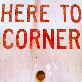here to corner by vagabond ©