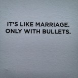 marriage and bullets by vagabond ©
