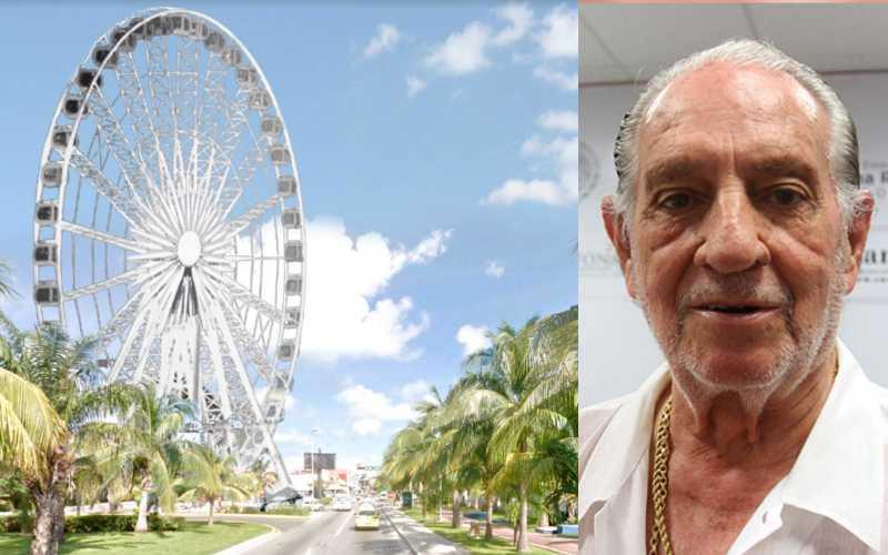 El proyecto de la 'Gran Rueda Cancún' y el presidente de la Asociación de Hoteles de Cancún, Carlos Gosselín.