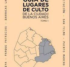 Photo of SALIÓ LA GUÍA DE LUGARES DE CULTO DE LA CIUDAD DE BUENOS AIRES