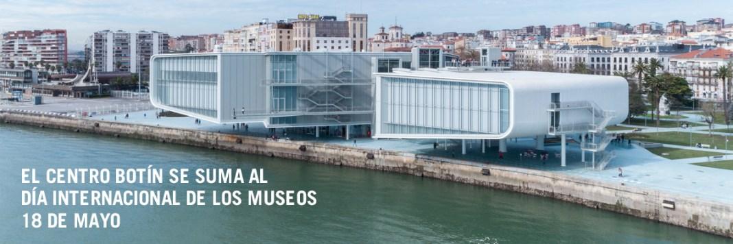 El Centro Botín se suma a la celebración del Día Internacional de los Museos